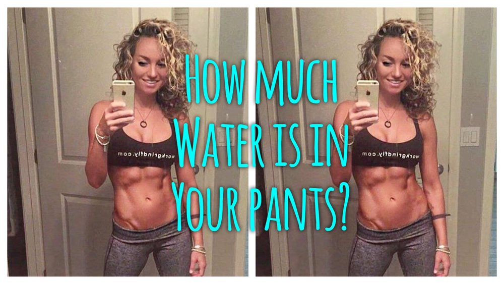 How-much-water-is-in-your-pants
