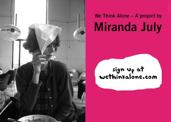 Miranda July, WE THINK ALONE