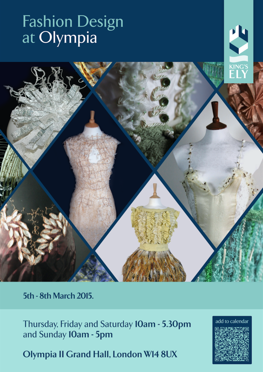 A poster for a Fashion and Textiles exhibition in Olympia, London exhibiting work f  rom the students.     Click or Tap to Enlarge.