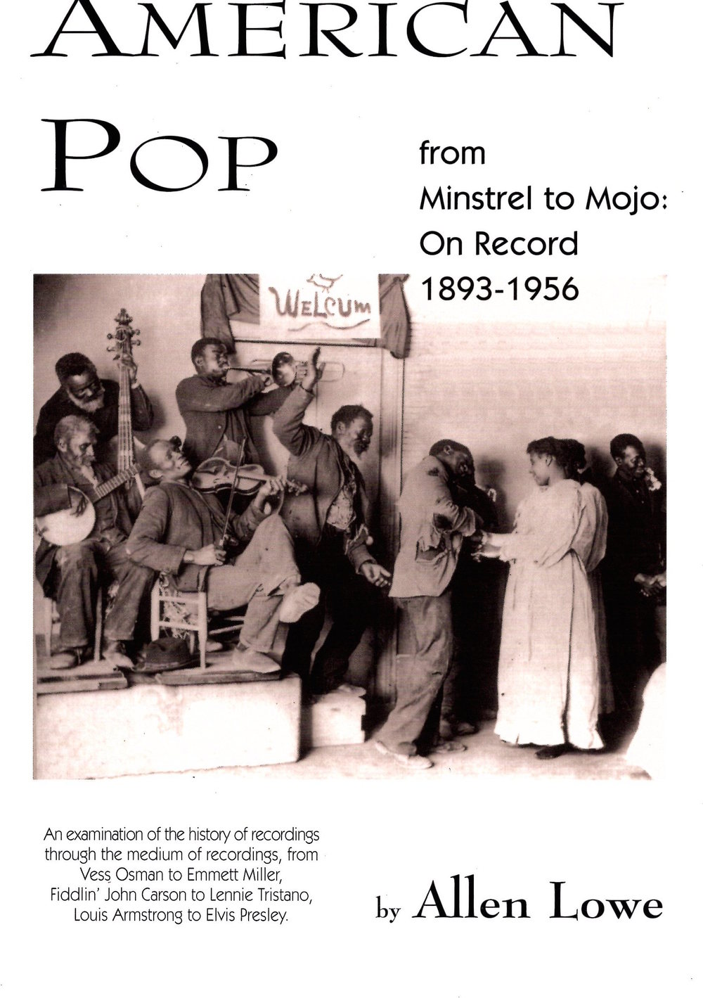 American Pop From Minstrel to Mojo: On Record 1893-1956