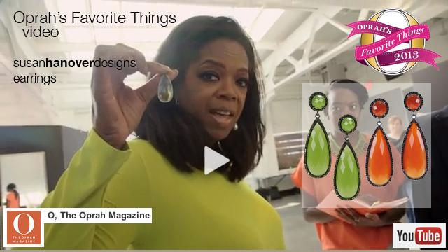 Oprah's Favorite Things 2013 video on Oprah Magazine YouTube. Susan Hanover earrings appear at time 1:10 in video.