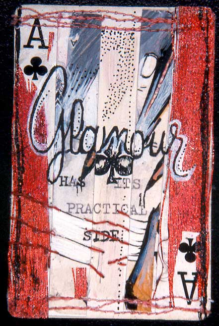 """Glamour,"" mixed media on playing card, private collection"