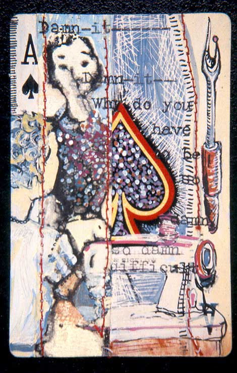 """So Damn Difficult,"" mixed media on playing card, private collection."