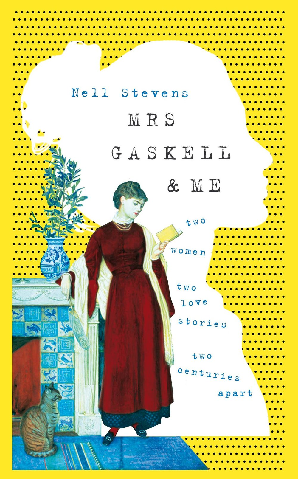 Mrs Gaskell & Me  (UK edition of  The Victorian & the Romantic ), 2018