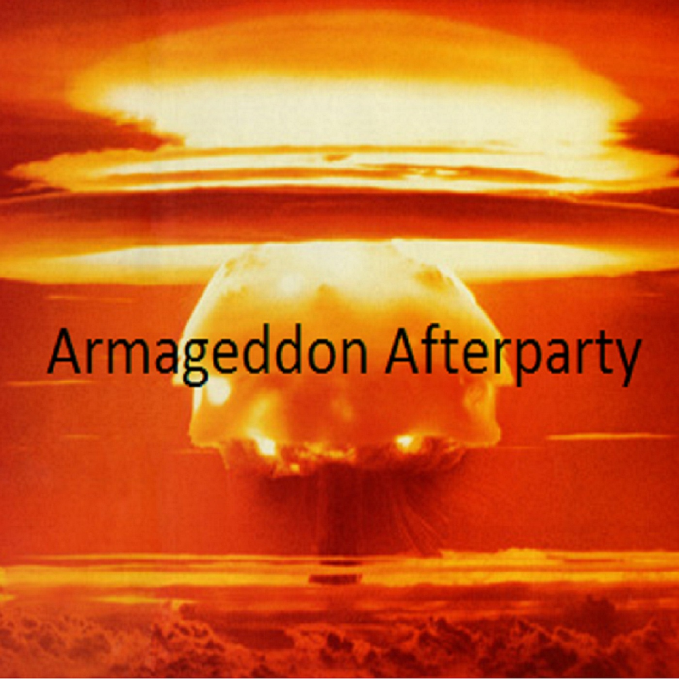 Armageddon Afterparty - Armageddon Afterparty