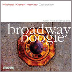 BROADWAY BOOGIE (MOVE RECORDS) is a collection of new music for piano featuring Byrne's Six Dances for solo piano as well as works by John McCaughey, Nigel Westlake, Andrew Ford, Andrew Byrne, Mark Pollard, and Michael Kieran Harvey. It won the best classical CD of 2008 in Melbourne's Herald-Sun. BUY
