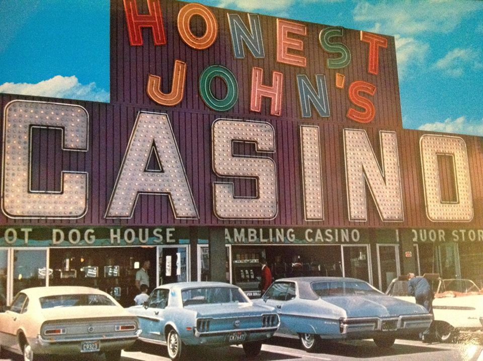 Honest John's Casino, the Honest John neon remind me of the Holiday Motel