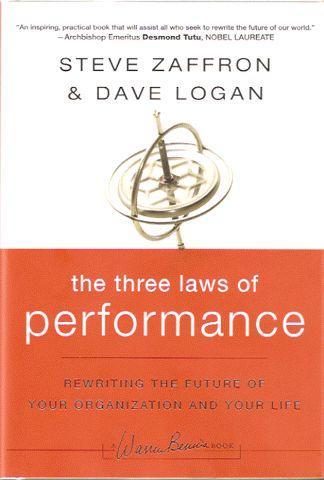 Zaffron & Logan, The Three Laws of Performance