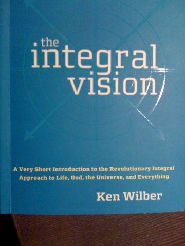 Ogólna teoria wszystkiego: Ken Wilber,  The Integral Vision
