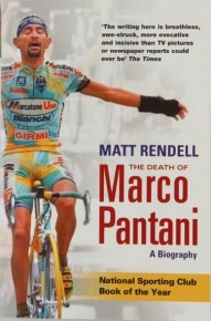 The Death of Marco Pantani    by Matt Rendell (2006)