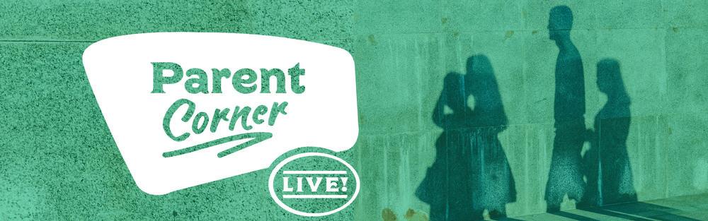 Parent Corner Live.jpg