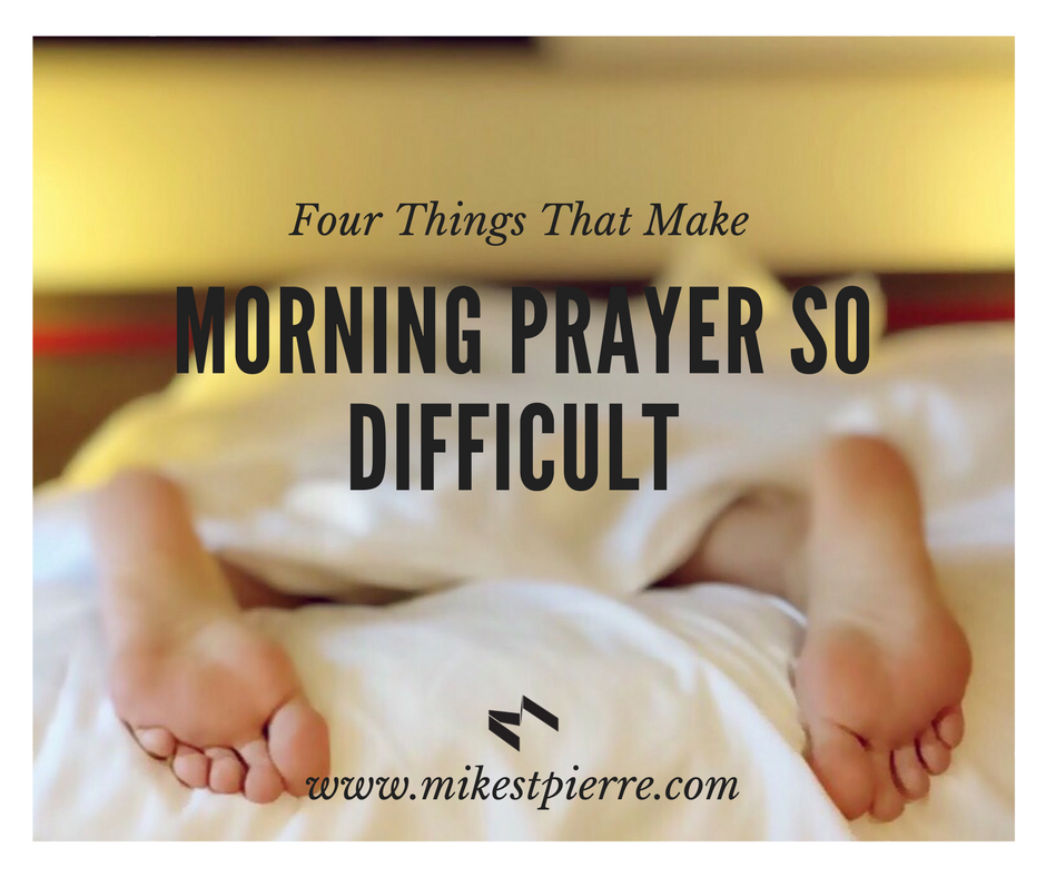 MORNING PRAYER SO DIFFICULT.png