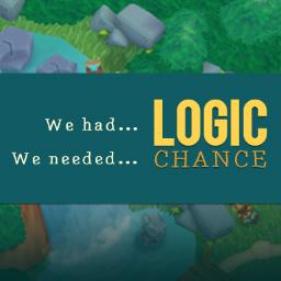 Balancing Logic & Chance