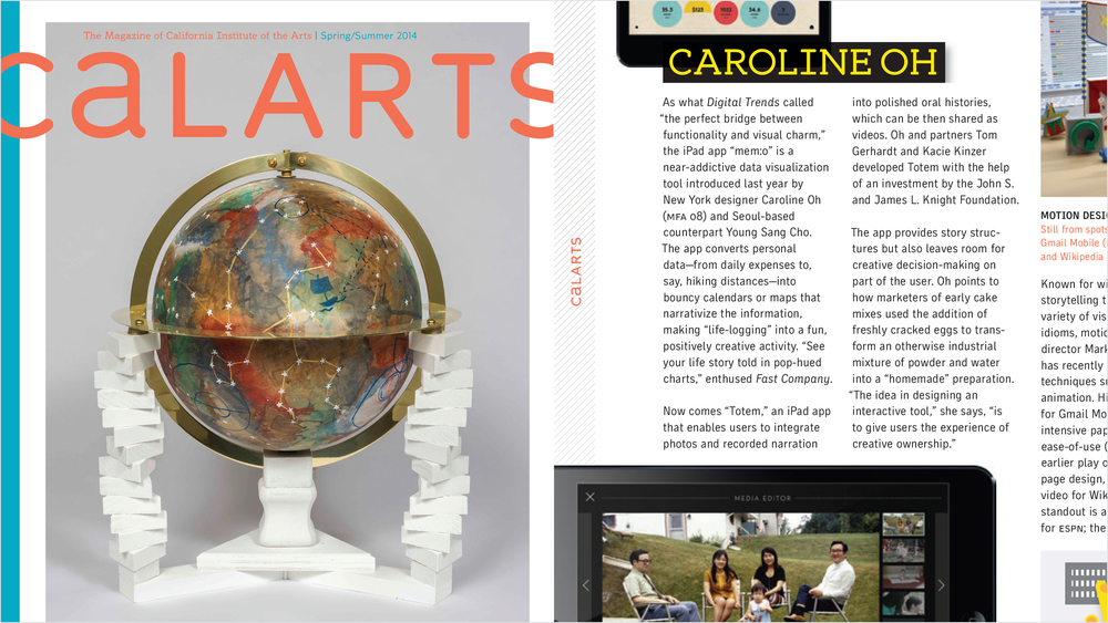 Honored to be featured alongside so many designers I admire in the latest CalArts Alumni magazine article  Design as Lingua Franca in the Age of Globalization . Proud to be a Calartian. July 2014