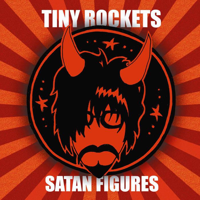"""Ep119 // Tiny Rockets """"Satan"""""""