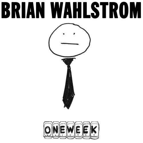 https://www.oneweekrecords.com/releases/brian-wahlstrom/