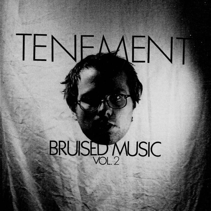 https://tenement.bandcamp.com/album/bruised-music-volume-2