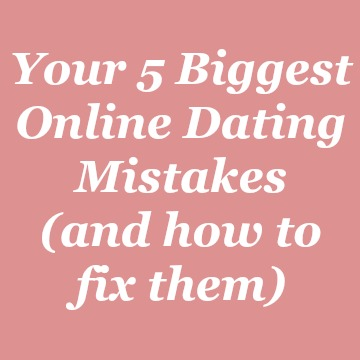 your 5 biggest online dating mistakes badge.jpg