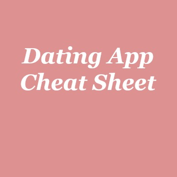 dating app cheat sheet badge.jpg