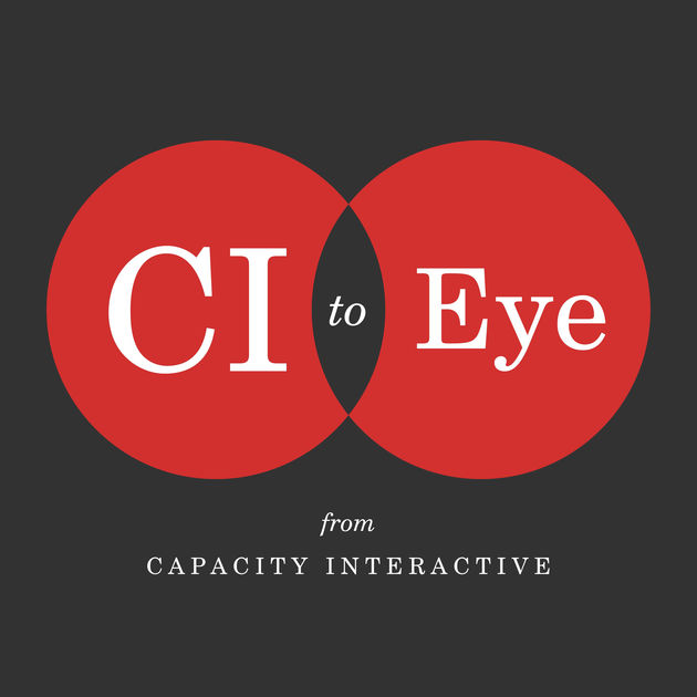 CI to Eye   Best for:  Arts marketers wanting to keep up with industry-wide trends  What to expect:  Capacity Interactive's president Erik Gensler discusses marketing, management and innovation with leaders within and outside the arts.  Find it on:   iTunes ,  SoundCloud ,  Google