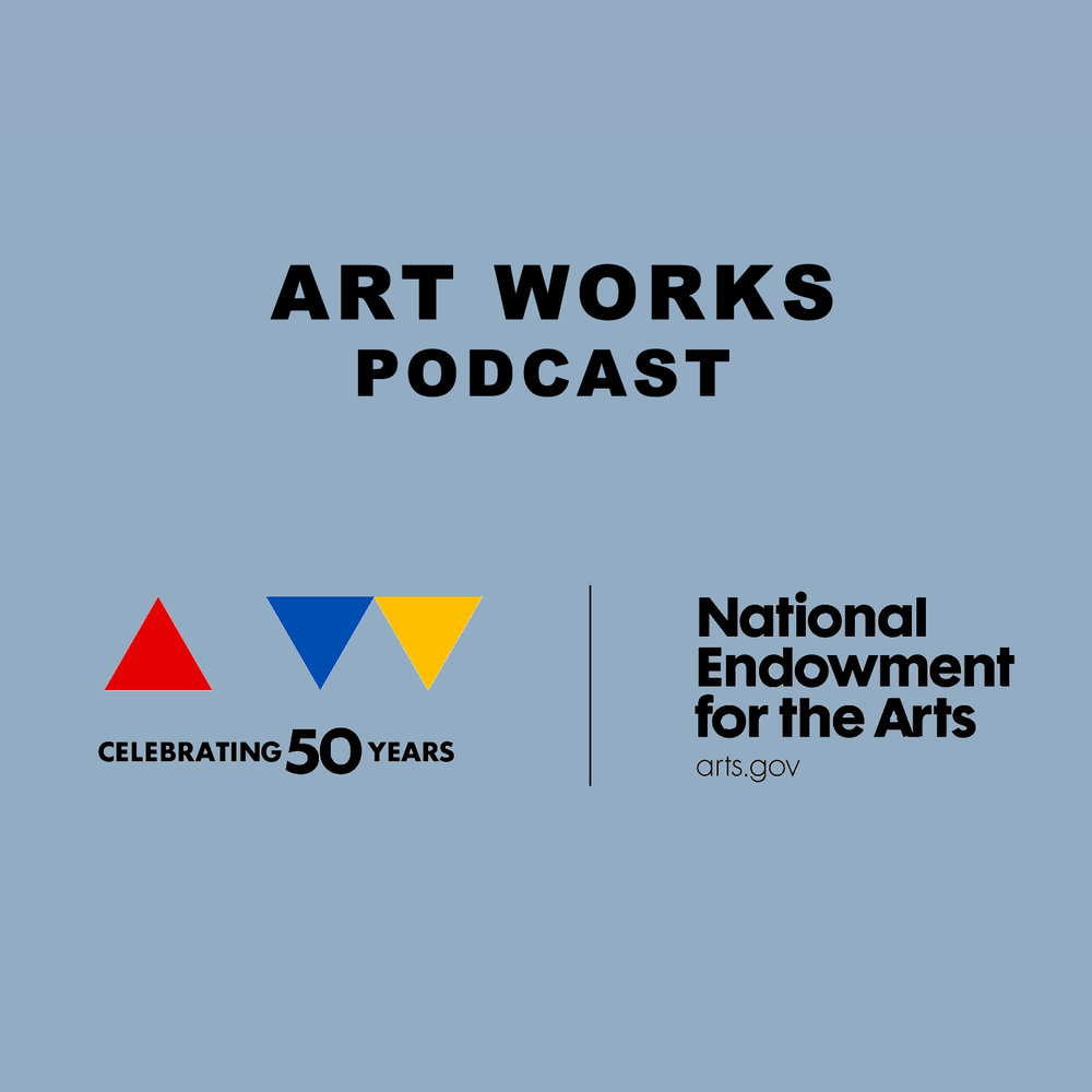 Art Works   Best for:  Artists and administrators from across the visual and performing arts   What to expect:  Thoughtful, well-researched conversations with the best and brightest in the industry.  Find it on:   iTunes