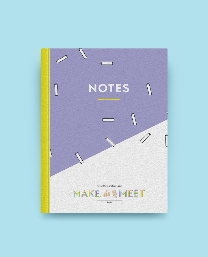 notonthehighstreet.com - make, do & meet 2016