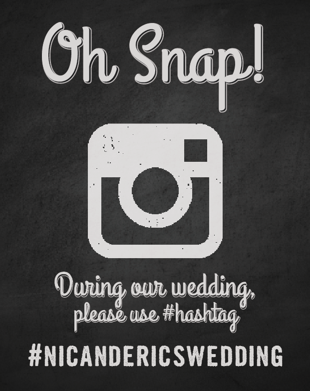 An Instagram sign with Nichole & Eric's hashtag.