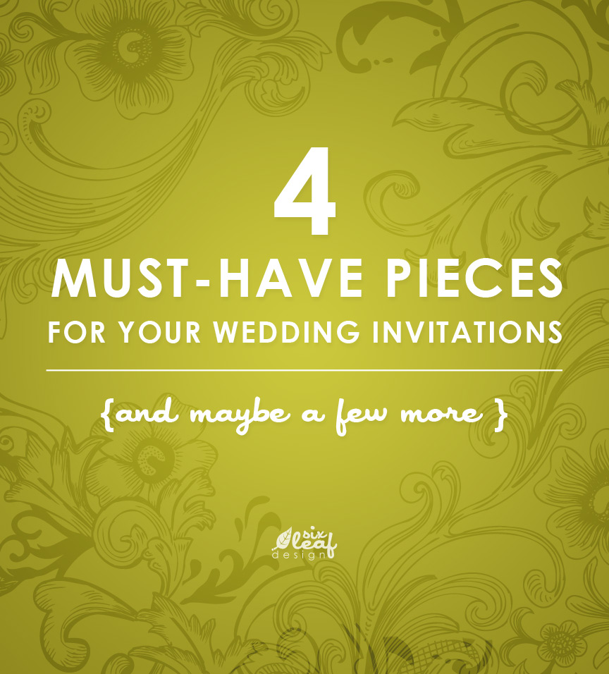 Six Leaf Graphic Design | 4 Must-Have Pieces for Your Wedding Invitations
