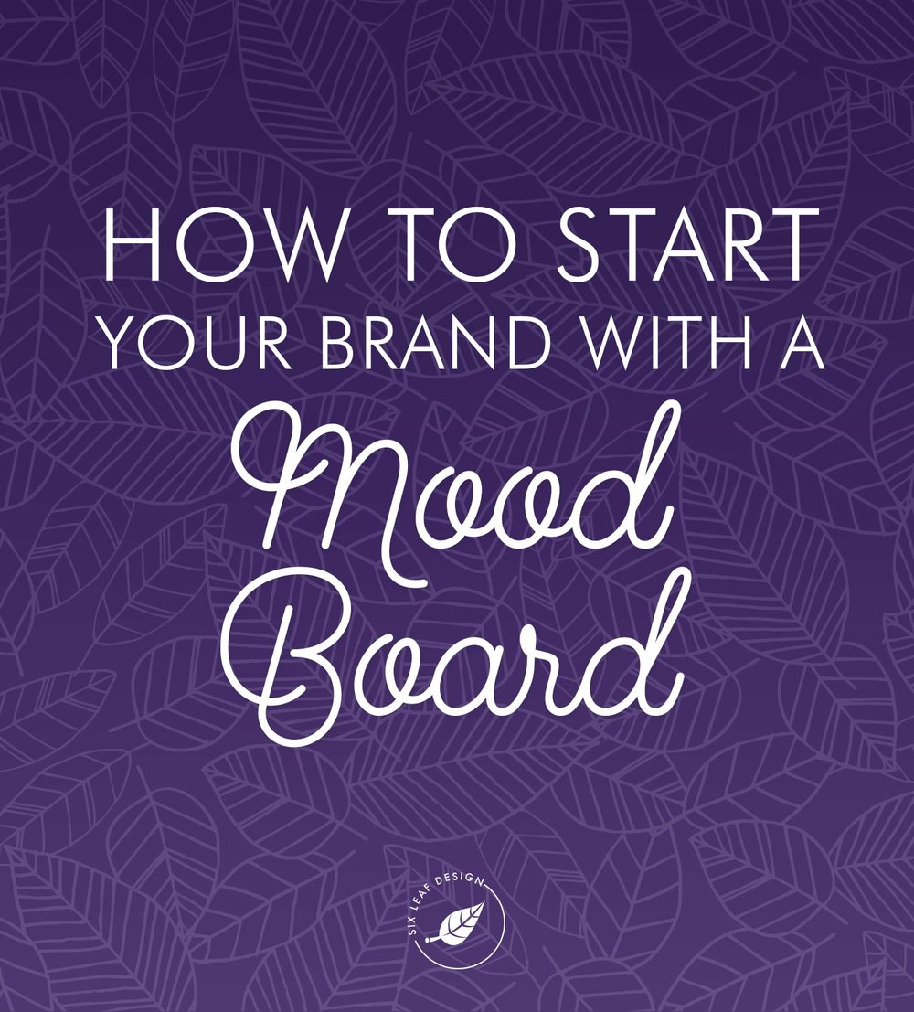 How To Start Your Brand With A Mood Board