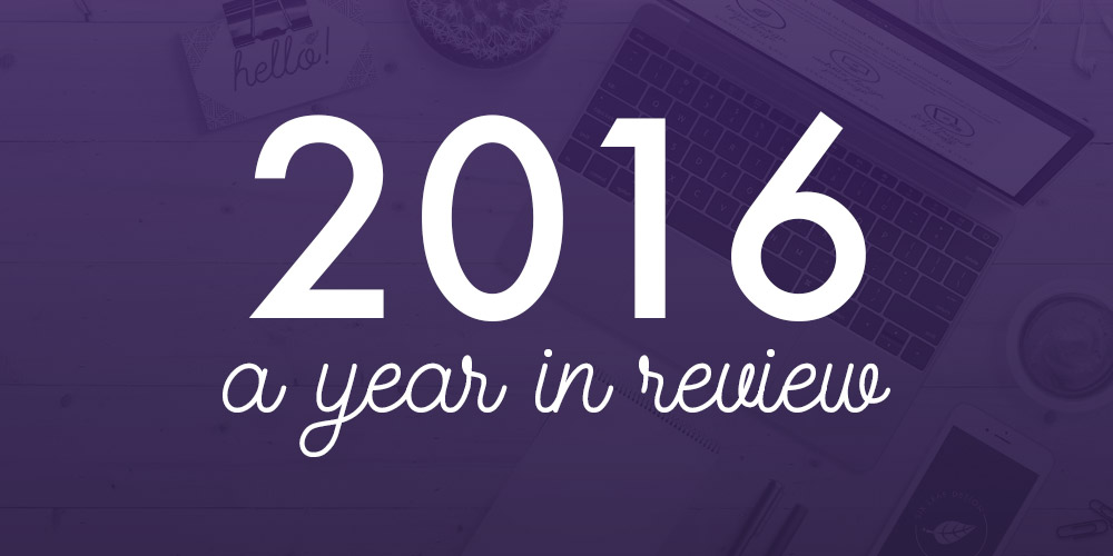 2016 a Year in Review | Six Leaf Design | Freelance Graphic Designer | Denver, Colorado