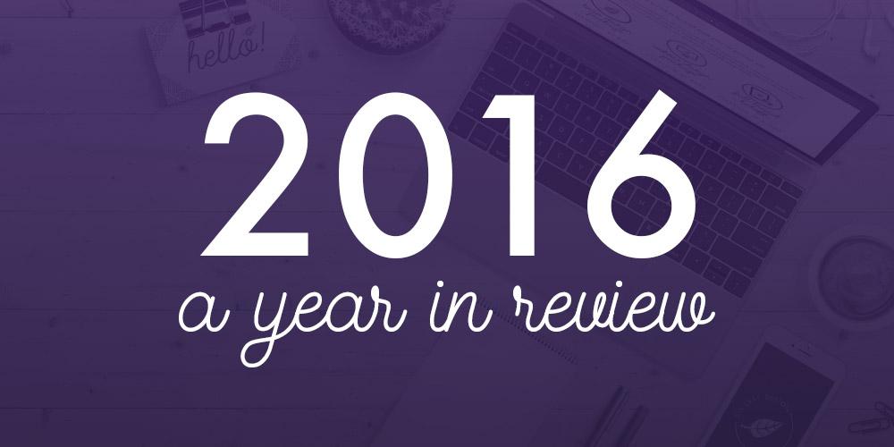 2016 a Year in Review |Six Leaf Design | Freelance Graphic Designer | Denver, Colorado