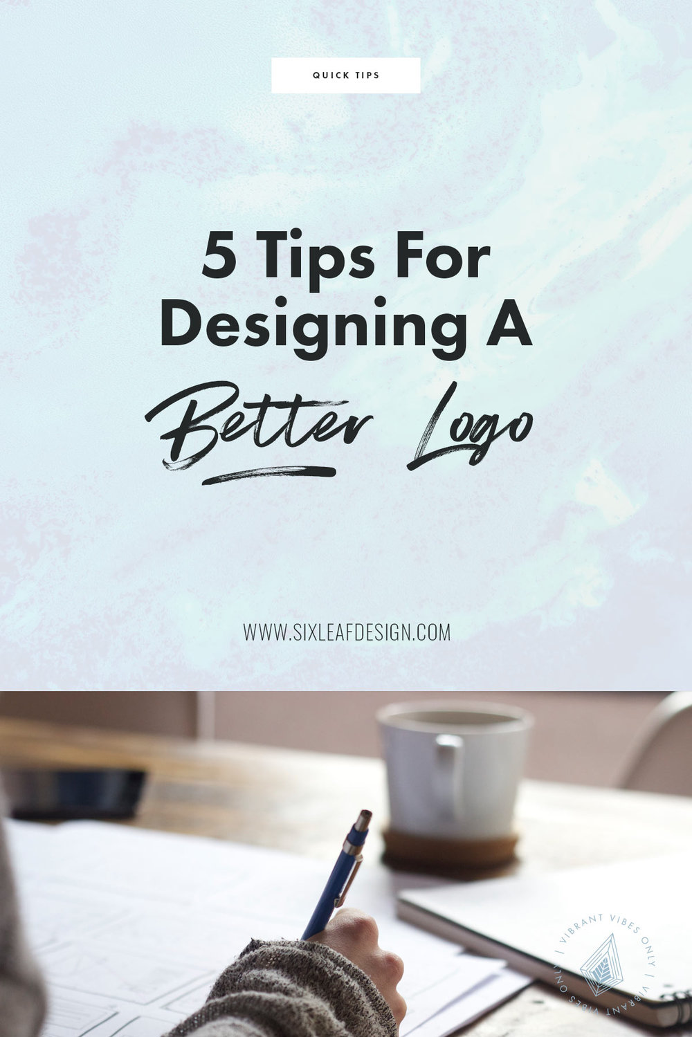 5 Tips for Designing a Better Logo | Freelance Graphic Designer | Denver, Colorado | Six Leaf Design