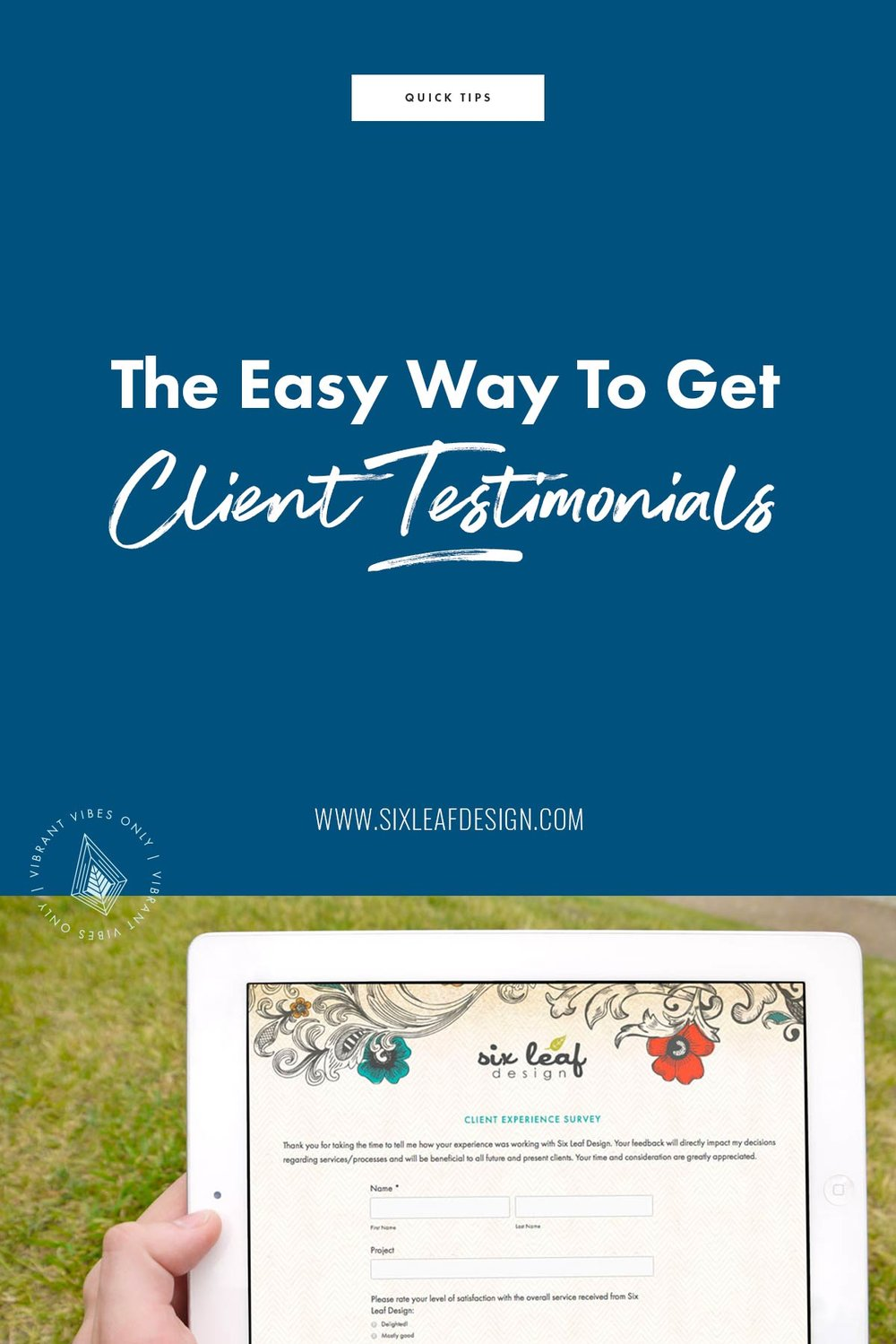 The Easy Way to Get Client Testimonials | Six Leaf Design | Freelance Graphic Design | Denver, CO