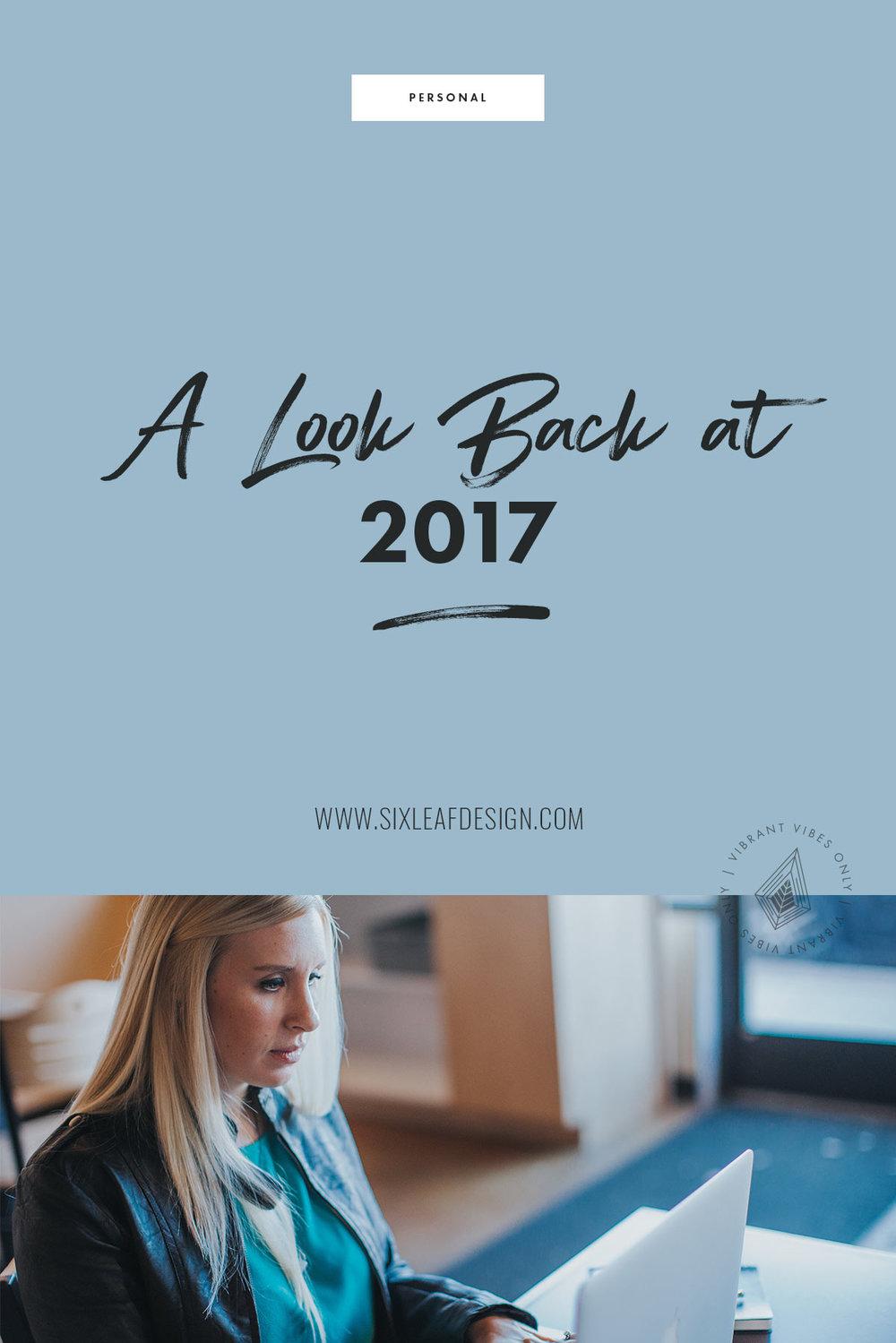 A Look Back at 2017 | Six Leaf Design | Freelance Graphic + Logo + Brand + Web Designer | Denver, Colorado