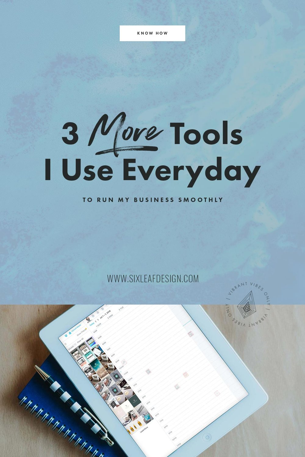 3 More Tools I Use Everyday To Run My Business Smoothly
