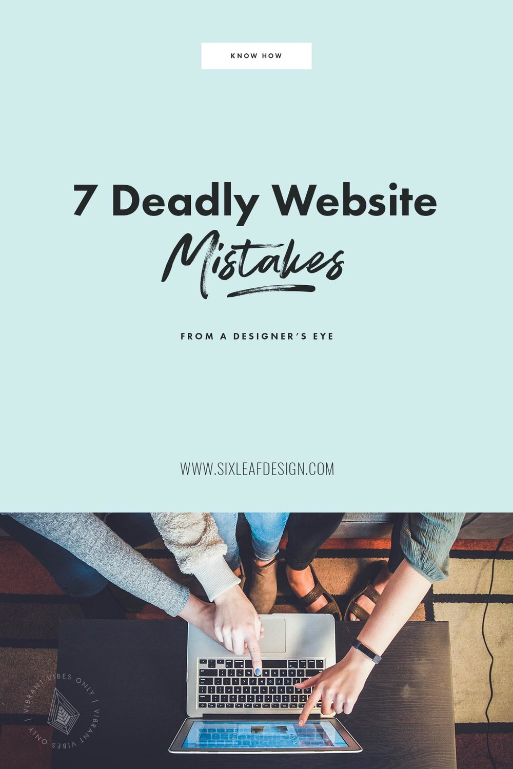 7 Deadly Website Mistakes From A Designer's Eye