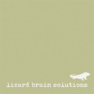 Lizard Brain Solutions