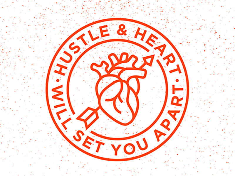 Hustle & Heart   by Zac Jacobson