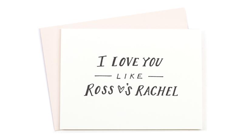 Ross + Rachel Card