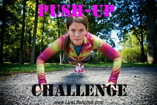 I am participating in the Push Up Challenge, you should too!  Visit  Live Life Active  for more details.