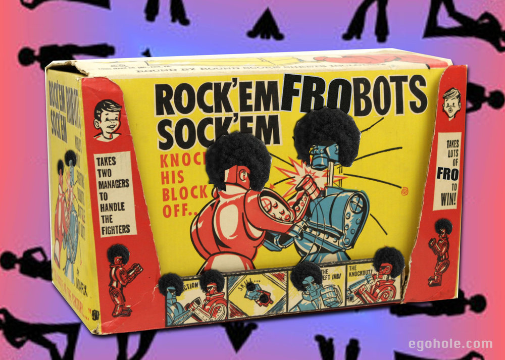 "Well, it's safe to say I've officially lost it. Introducing ""Rock 'Em Sock 'Em Frobots""."