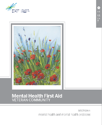 "Veterans and family members taking the Mental Health First Aid Veteran Community two-day course receive this booklet, produced by the Mental Health Commission of Canada. Ginette Robitaille's ""The Poppies of the Field of Honour in Flanders Fields"" symbolizes ""the blood of our dead soldiers"" but is also ""a beacon of hope and beauty among the horror."" This painting is displayed at the OSI clinic that treats soldiers with PTSD."