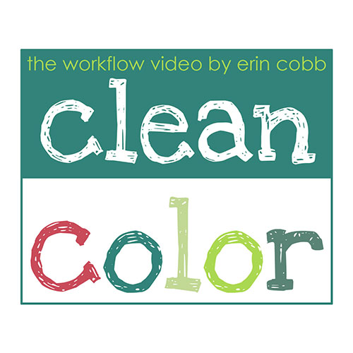 Clean Color tutorial by Erin Cobb