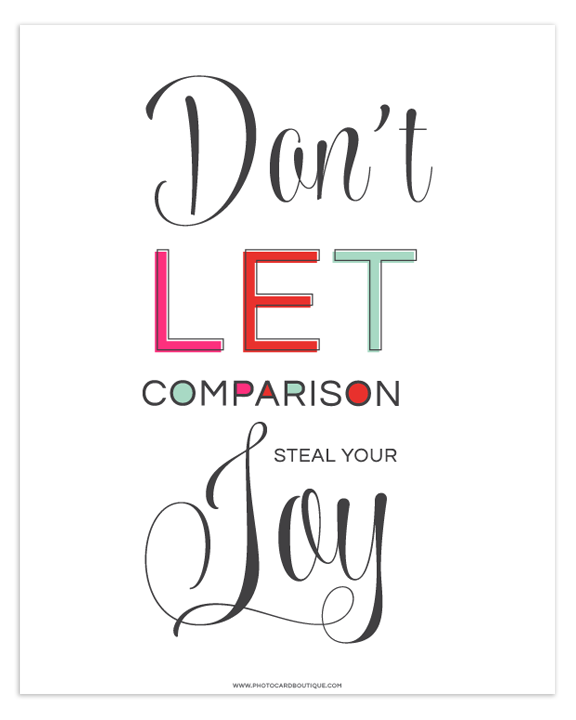 Don't Let Comparison Steal Your Joy Printable