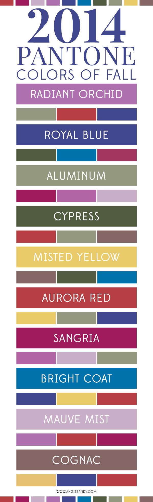 Pantone Colors of Fall 2014 #angiesandy #pantone #colorpalette