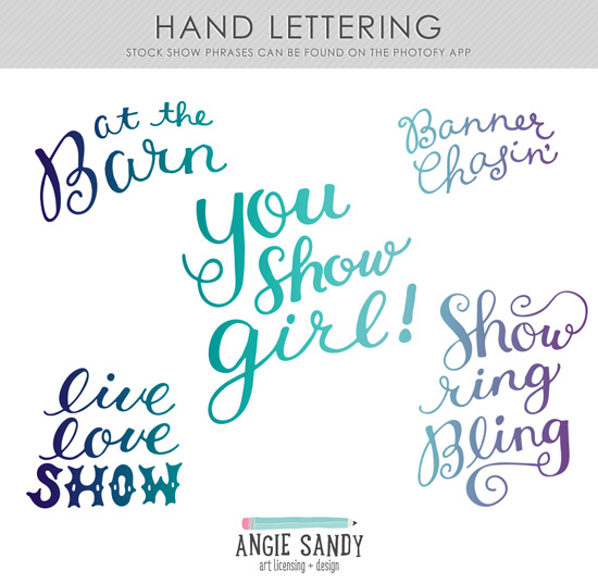 Portfolio Project | Stock Show Hand Lettered Phrases #stockshowlife #angiesandy #handlettering #photofyapp #photofy