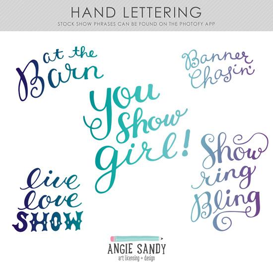 Portfolio Project   Stock Show Hand Lettered Phrases #stockshowlife #angiesandy #handlettering #photofyapp #photofy