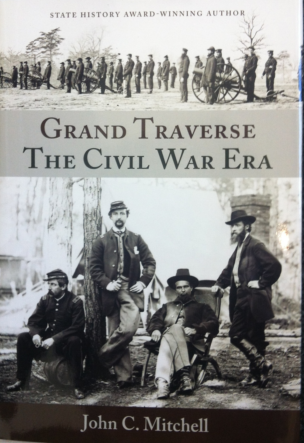 Grand Traverse The Civil War Era
