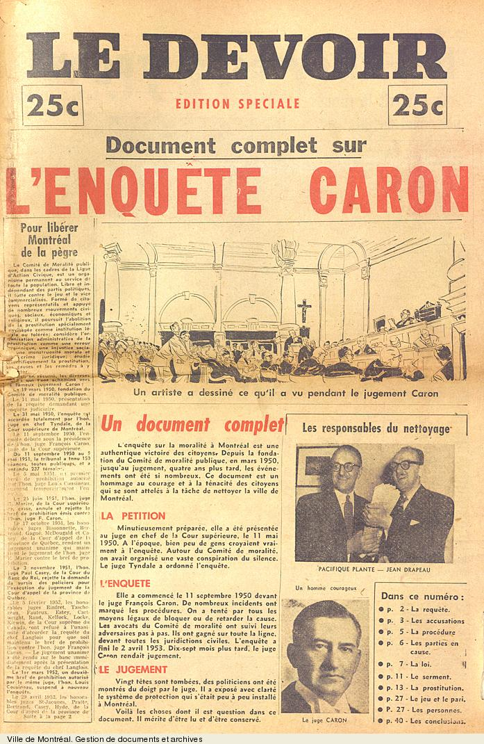 L'enquête Caron, 1954 ------L'enquête Charbonneau 2014 -------60 ans de corruption-------nothing is new!