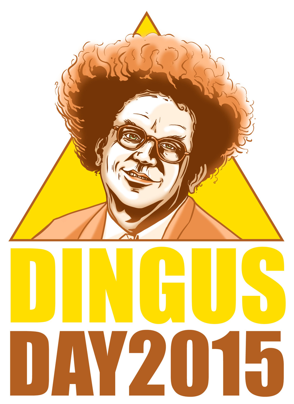 ...Dr. Brule, the face of National Dingus Day 2015...